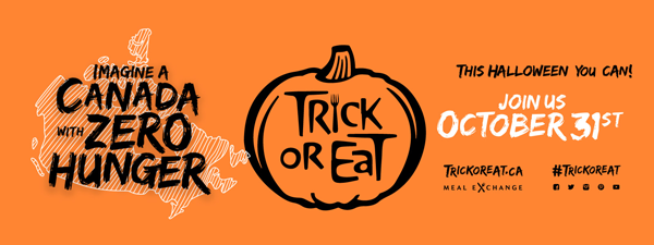 Imagine a Canada with zero hunger - Trick or Eat - Join Us October 31st
